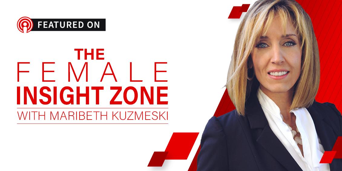 Female Insight Zone Podcast